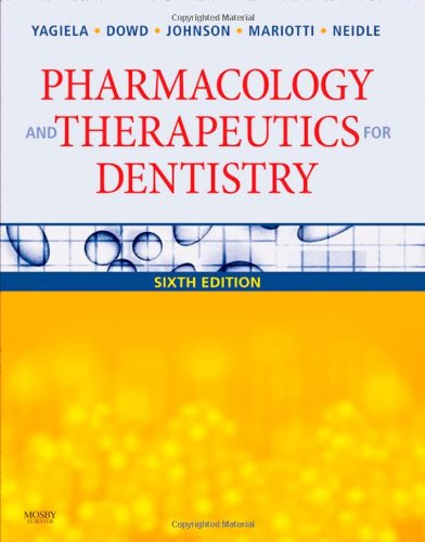 Pharmacology and Therapeutics for Dentistry  6th 2011 edition cover