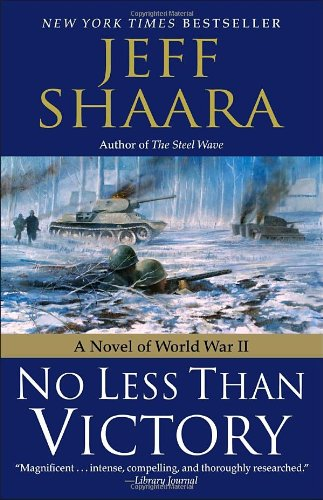 No Less Than Victory A Novel of World War II  2010 edition cover