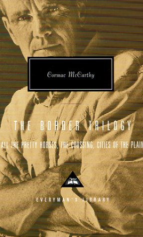 Border Trilogy All the Pretty Horses - The Crossing - Cities of the Plain  1999 edition cover