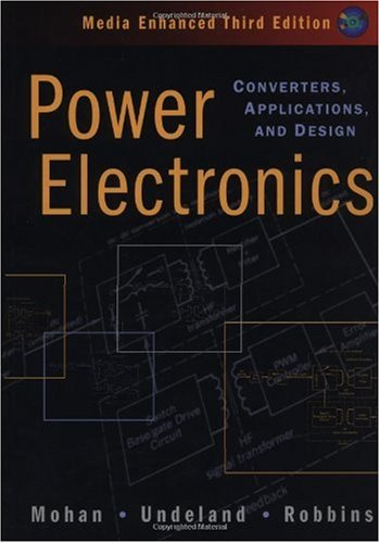 Power Electronics Converters, Applications, and Design 3rd 2003 (Revised) edition cover