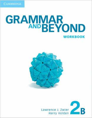 Grammar and Beyond Level 2 Workbook B   2012 edition cover