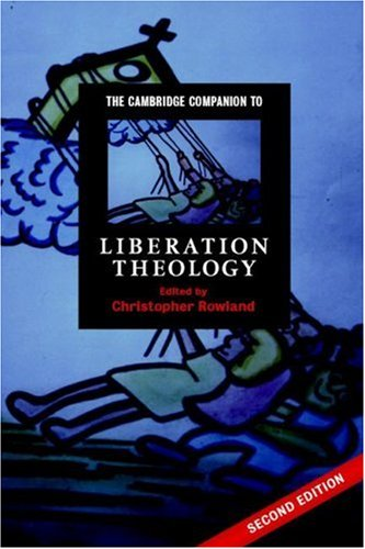 Cambridge Companion to Liberation Theology  2nd 2007 (Revised) edition cover