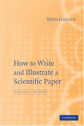 How to Write and Illustrate a Scientific Paper  2nd 2007 (Revised) edition cover