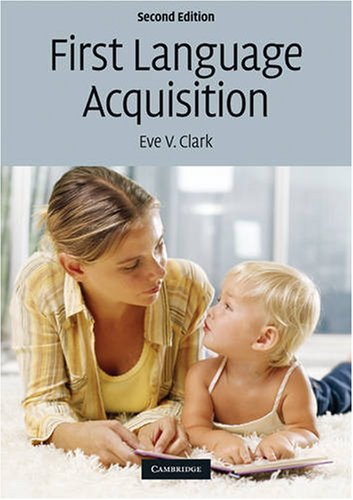 First Language Acquisition  2nd 2009 edition cover
