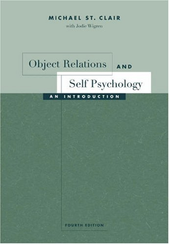 Object Relations and Self Psychology An Introduction 4th 2004 (Revised) edition cover