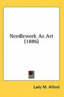 Needlework As Art  N/A 9780548968932 Front Cover