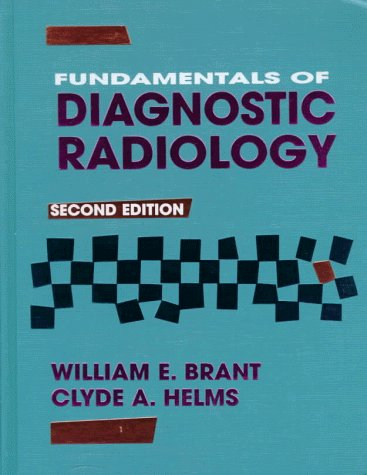 Fundamentals of Diagnostic Radiology  2nd 1999 (Revised) 9780683300932 Front Cover