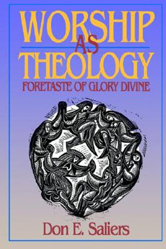 Worship as Theology Foretaste of Glory Divine N/A edition cover