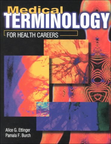 Medical Terminology for Health Careers 1st 9780763800932 Front Cover