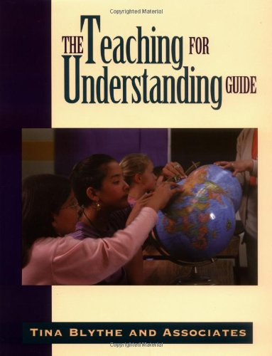 Teaching for Understanding Guide   1998 (Workbook) edition cover