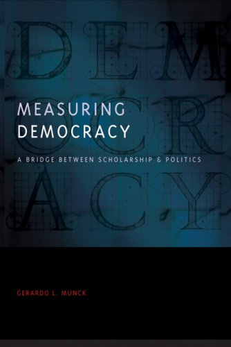 Measuring Democracy A Bridge Between Scholarship and Politics  2008 edition cover