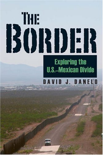 Border Exploring the U.S.-Mexican Divide  2008 edition cover