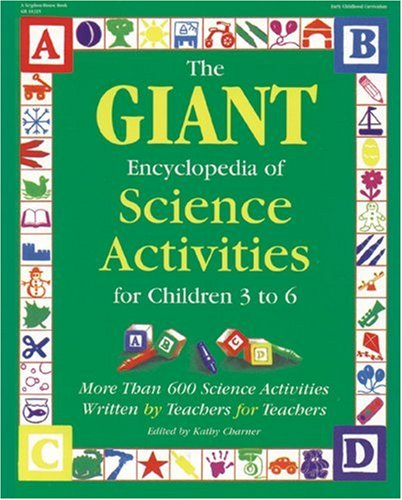 Science Activities for Children 3 to 6 More Than 600 Science Activities Wriiten by Teachers for Teachers  1998 edition cover