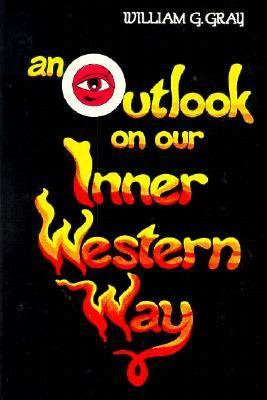 Outlook on Our Inner Western Way   1980 9780877284932 Front Cover