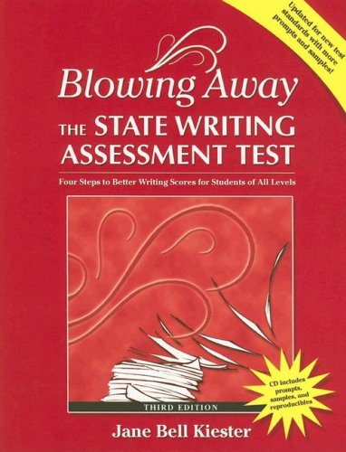 Blowing Away the State Writing Assessment Test Four Steps to Better Scores for Teachers of All Levels 3rd 2006 edition cover