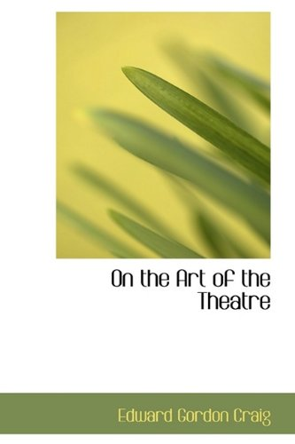 On the Art of the Theatre N/A 9781115985932 Front Cover