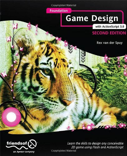 Foundation Game Design with ActionScript 3. 0  2nd 2012 edition cover