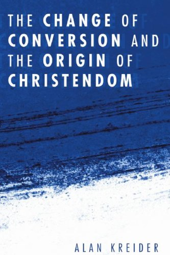 Change of Conversion and the Origin of Christendom  N/A edition cover