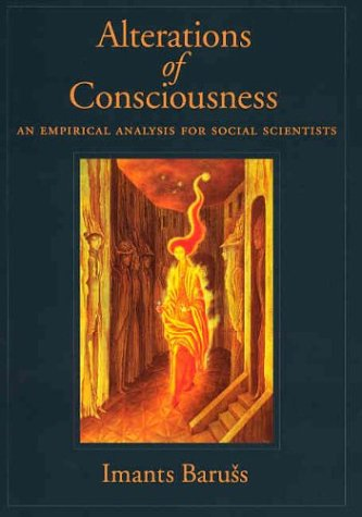 Alterations of Consciousness An Empirical Analysis for Social Scientists  2003 edition cover