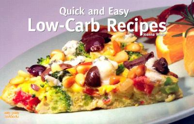 Quick and Easy Low-Carb Recipes  N/A 9781558672932 Front Cover