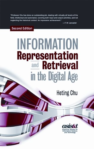 Information Representation and Retrieval in the Digital Age, Second Edition 3rd 2010 edition cover