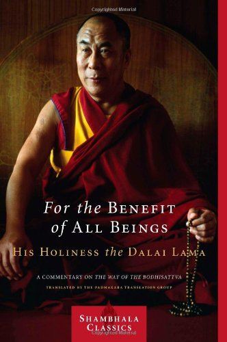 For the Benefit of All Beings A Commentary on the Way of the Bodhisattva  2009 edition cover