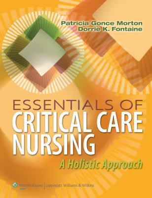 Essentials of Critical Care Nursing A Holistic Approach  2013 9781609136932 Front Cover