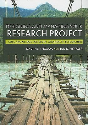 Designing and Managing Your Research Project Core Skills for Social and Health Research  2010 edition cover