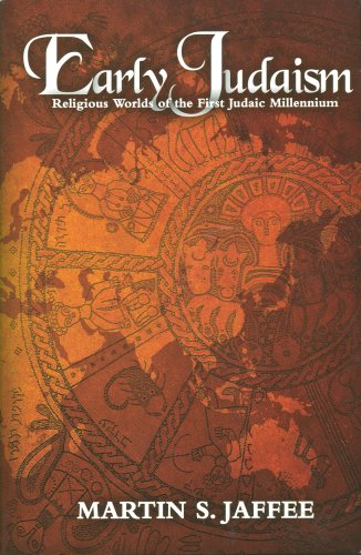 Early Judaism : Religious Worlds of the First Judaic Millennium 1st 2006 edition cover