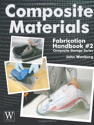 Composite Materials - Fabrication Handbook   2011 9781929133932 Front Cover