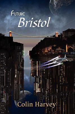 Future Bristol   2009 9781934041932 Front Cover