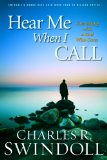 Hear Me When I Call: Learning to Connect With a God Who Cares  2013 edition cover