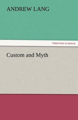 Custom and Myth  N/A 9783842474932 Front Cover