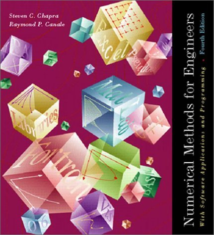 Numerical Methods for Engineers : With Software and Programming Applications 4th 2002 edition cover