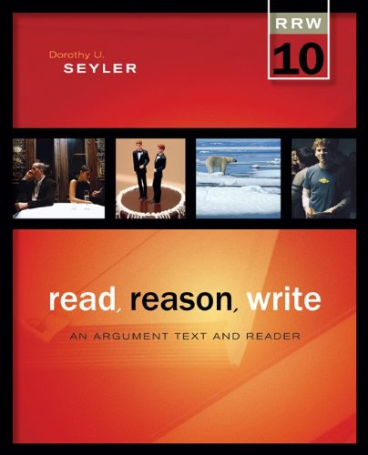 Read, Reason, Write An Argument Text and Reader 10th 2012 edition cover