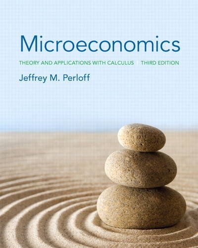 Microeconomics: Theory and Applications With Calculus  2013 9780133019933 Front Cover
