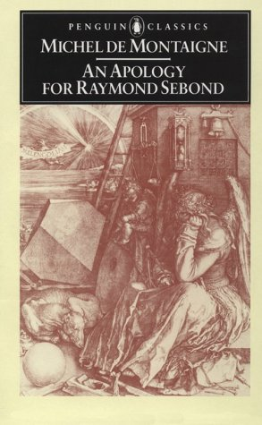 Apology for Raymond Sebond   1987 9780140444933 Front Cover
