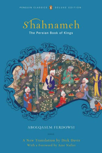 Shahnameh The Persian Book of Kings  2007 (Deluxe) edition cover