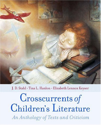 Crosscurrents of Children's Literature An Anthology of Texts and Criticism  2006 edition cover