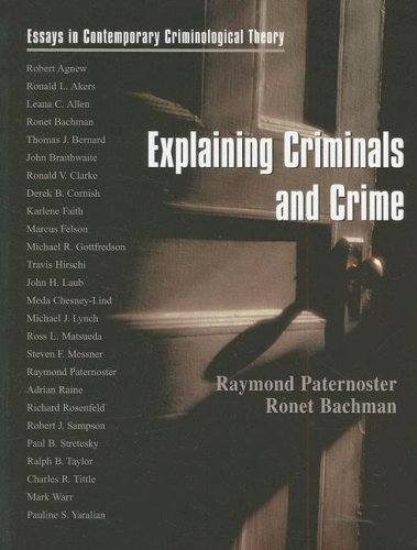 Explaining Criminals and Crime Essays in Contemporary Criminological Theory  2001 edition cover