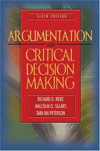 Argumentation and Critical Decision Making  6th 2005 (Revised) edition cover