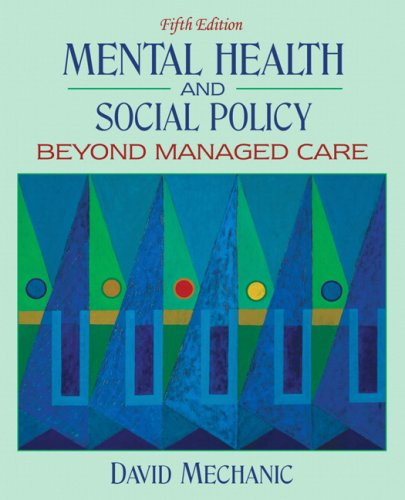 Mental Health and Social Policy Beyond Managed Care 5th 2008 edition cover