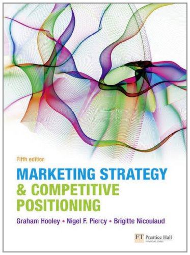 Marketing Strategy and Competitive Positioning  5th 2012 (Revised) edition cover