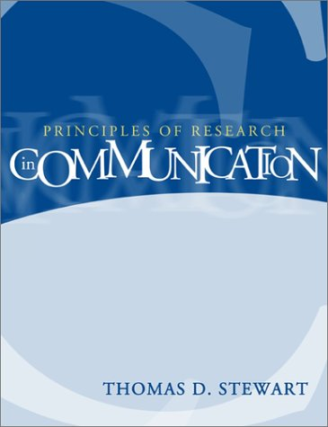 Principles of Research in Communication   2002 9780321078933 Front Cover