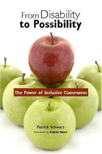 From Disability to Possibility The Power of Inclusive Classrooms  2006 edition cover