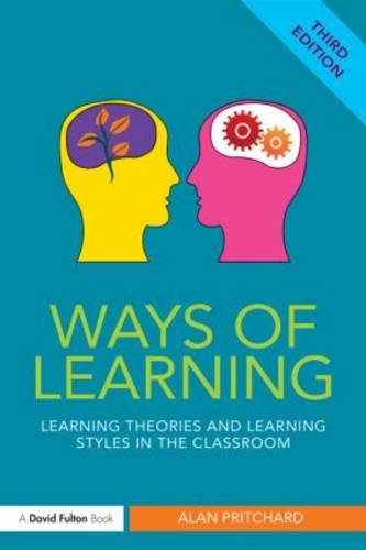 Ways of Learning Learning Theories and Learning Styles in the Classroom 3rd 2014 (Revised) edition cover
