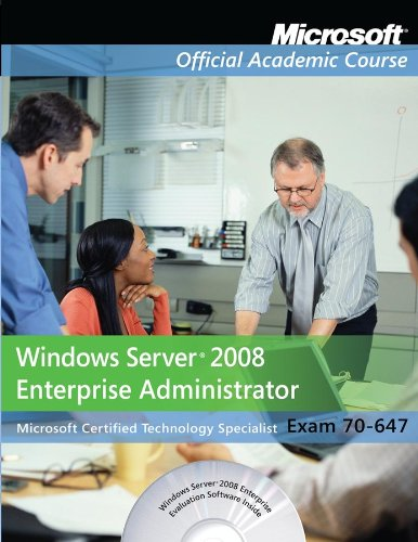 Windows Server 2008 Enterprise Administrator Microsoft Certified Technology Specialist Exam 70-647  2010 (Lab Manual) 9780470875933 Front Cover