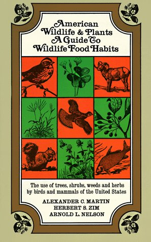 American Wildlife and Plants A Guide to Wildlife Food Habits N/A edition cover