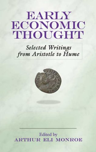 Early Economic Thought Selected Writings from Aristotle to Hume  2006 (Annotated) edition cover