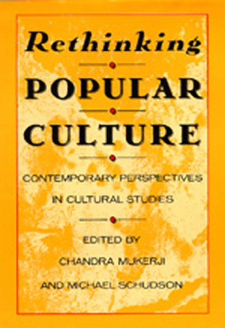 Rethinking Popular Culture Contemporary Perspectives in Cultural Studies  1991 edition cover